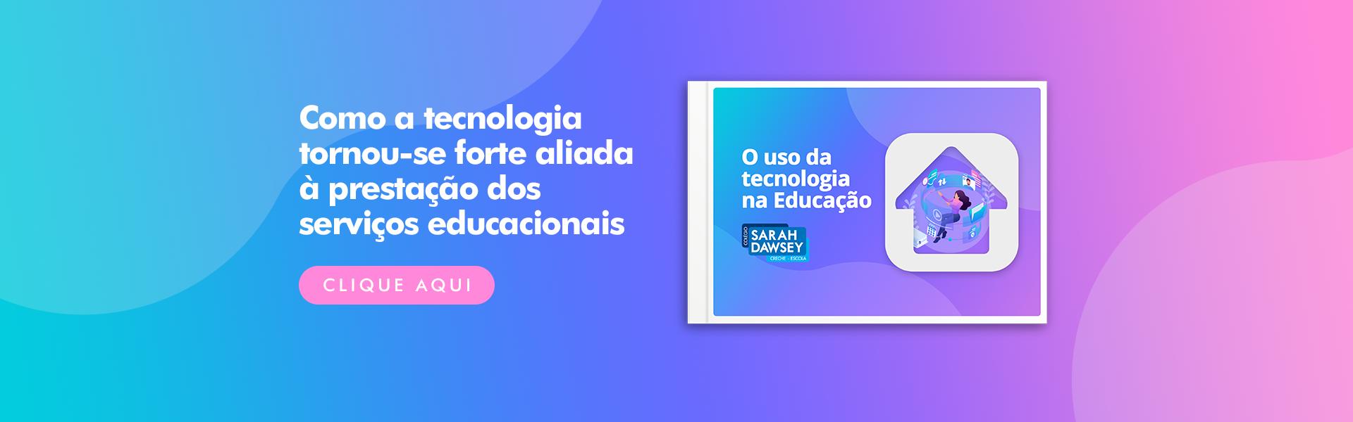 O uso da tecnologia na Educação